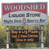 Woodshed Pizza Liquor Store & Night Club